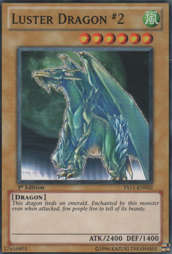 Luster Dragon #2 - YS11-EN002 - Common - 1st Edition