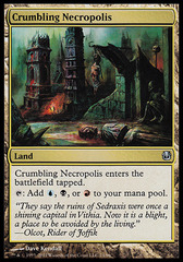 Crumbling Necropolis on Channel Fireball