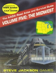 GURPS - AADA Road Atlas and Survival Guide, Volume Five: The Midwest 0795