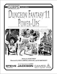 GURPS Dungeon Fantasy 11: Power Ups