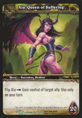 Xia, Queen of Suffering