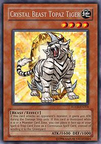 Crystal Beast Topaz Tiger - FOTB-EN004 - Rare - Unlimited Edition