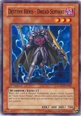Destiny Hero - Dread Servant - LODT-EN004 - Common - Unlimited Edition