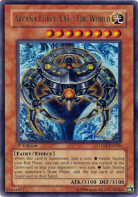 Arcana Force XXI - The World - LODT-EN016 - Ultra Rare - Unlimited Edition