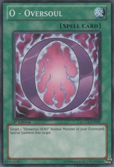 O - Oversoul - LCGX-EN091 - Common - 1st Edition
