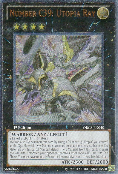 Number C39: Utopia Ray - ORCS-EN040 - Ultimate Rare - Unlimited Edition
