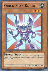 Quick-Span Knight - PRC1-EN006 - Super Rare - 1st Edition - Promo