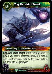 Zog, Herald of Death