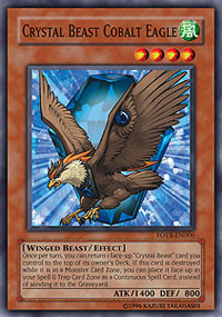 Crystal Beast Cobalt Eagle - FOTB-EN006 - Common - 1st Edition