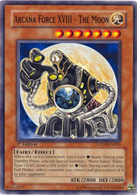 Arcana Force XVIII - The Moon - LODT-EN015 - Common - 1st Edition