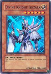 Divine Knight Ishzark - LODT-EN091 - Super Rare - 1st Edition on Channel Fireball