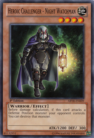 Heroic Challenger - Night Watchman - ABYR-EN009 - Common - 1st Edition