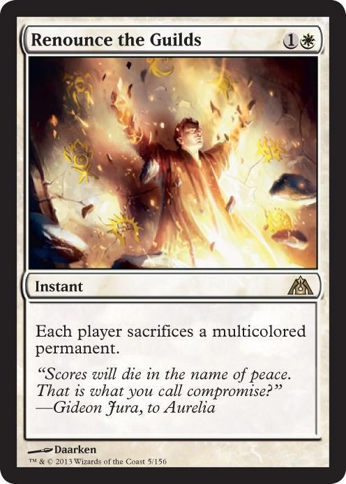 Renounce the Guilds - Foil