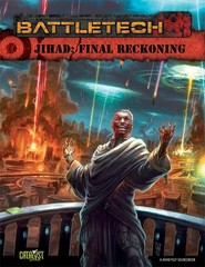 BattleTech: Jihad: Final Reckoning