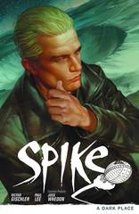 Buffy the Vampire Slayer: Spike Trade Paperback Vol 01 Dark Place
